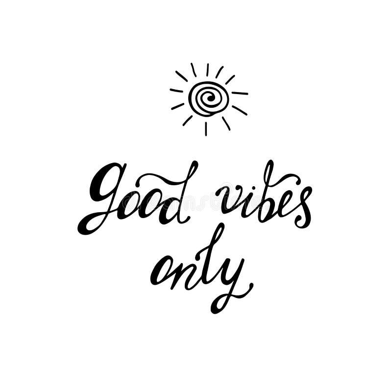 Boas vibrações somente Citações inspiradas sobre feliz ilustração royalty free