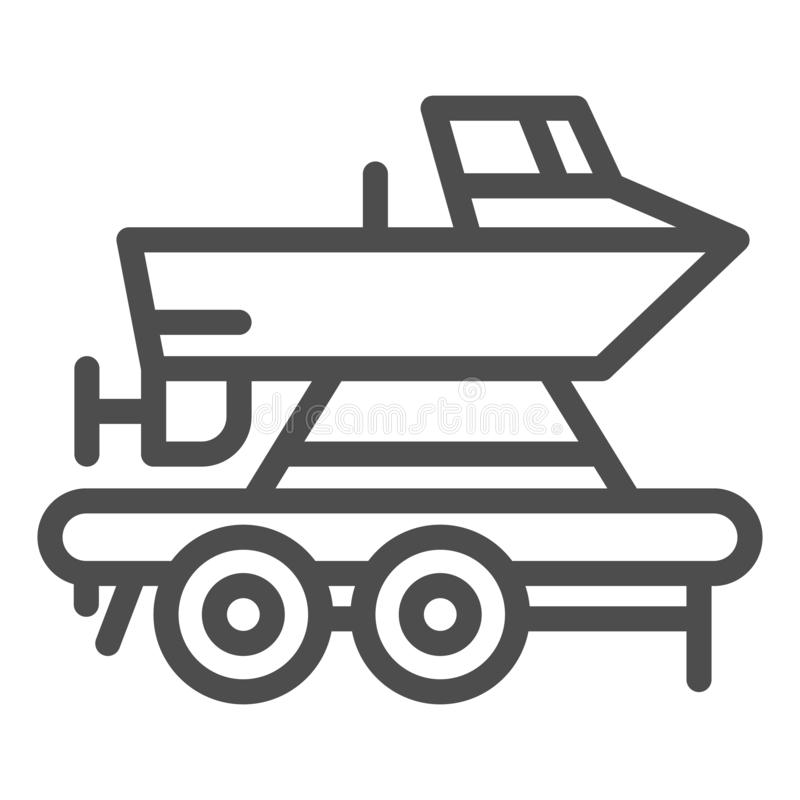 Boat on a trailer line icon. Boats transportation vector illustration isolated on white. Transportation of a ship. Outline style design, designed for web and vector illustration