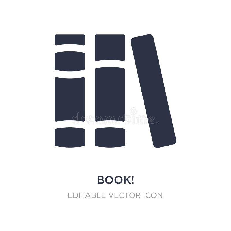 boek! pictogram op witte achtergrond Eenvoudige elementenillustratie van Algemeen concept stock illustratie