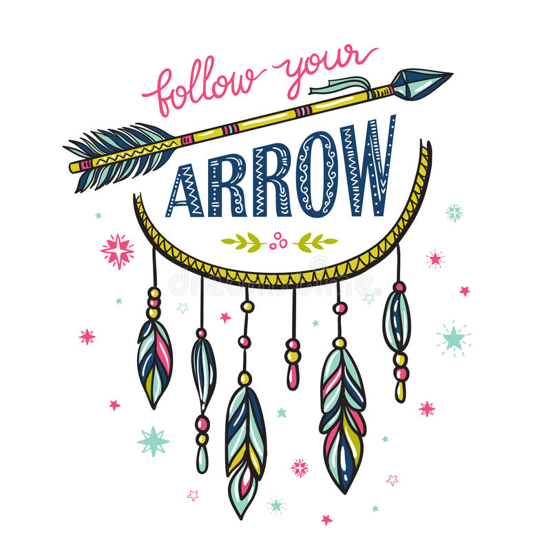 Boho template with inspirational quote lettering - Follow your arrow. vector illustration
