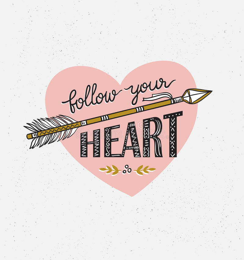 Boho template with inspirational quote lettering - Follow your heart. Vector illustration. Boho template with inspirational quote lettering - Follow your heart vector illustration