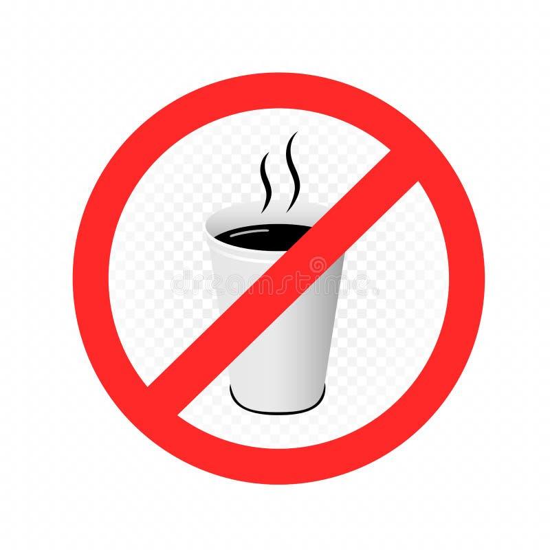 Boissons chaudes dans le signe en plastique d'interdiction de tasse illustration de vecteur