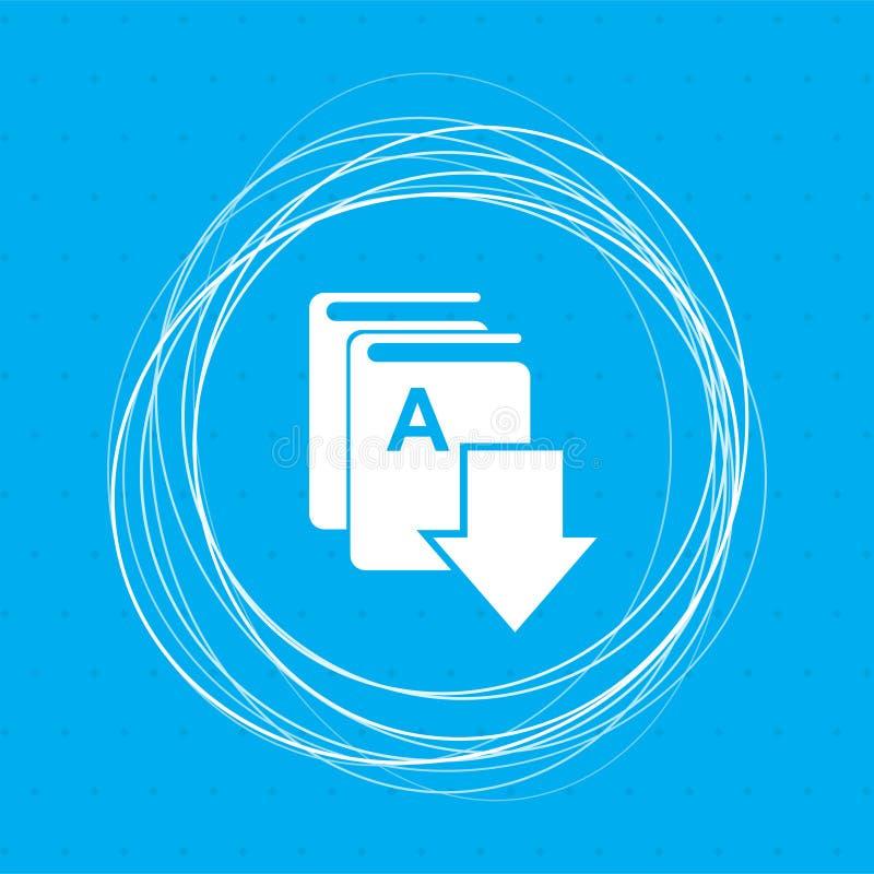 Boka nedladdningen, e-symbolen på en blå bakgrund med abstrakt begreppcirklar omkring och stället för din text royaltyfri illustrationer