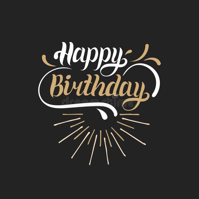 Bokstäver för hand för lycklig födelsedag för vektor för hälsa eller inbjudankort Bakgrund för födelse- dag Ferietypografiaffisch vektor illustrationer