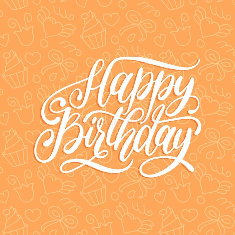 Bokstäver för hand för lycklig födelsedag för vektor för hälsa eller inbjudankort Kalligrafi på gullig bakgrund Ferieaffisch royaltyfri illustrationer