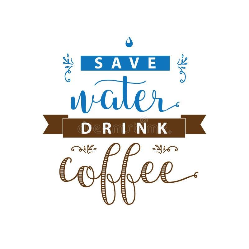 Bokstäver för kaffe för räddningvattendrink Modern handskriven affisch stock illustrationer
