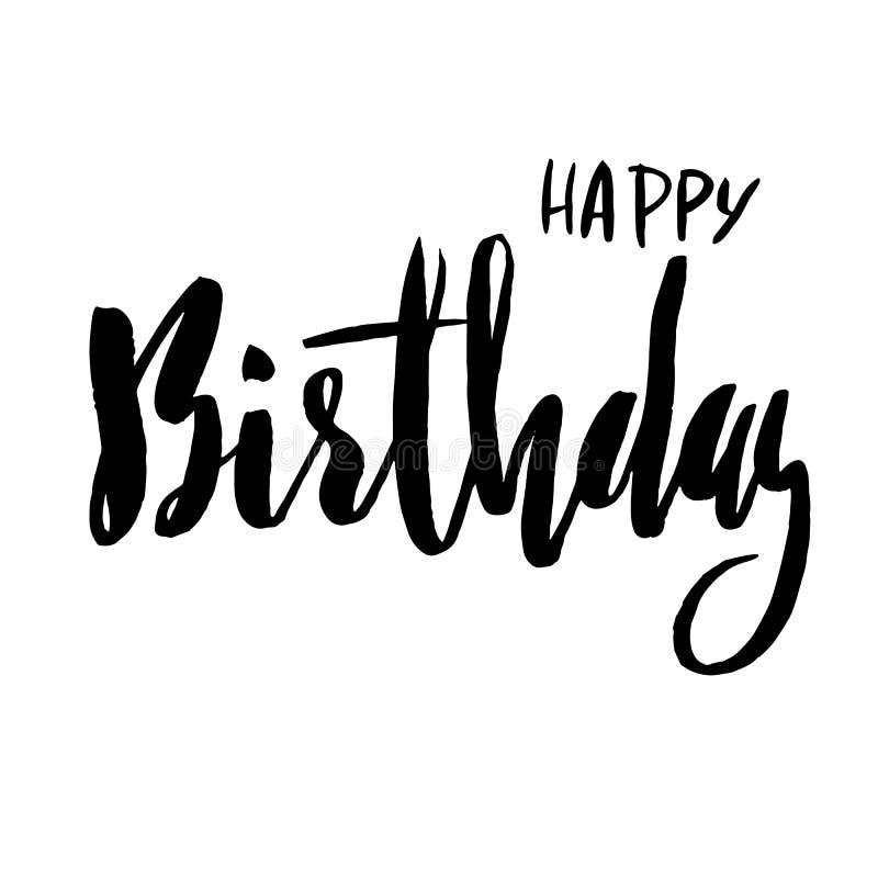 Bokstäver för lycklig födelsedag för inbjudan- och hälsningkort, tryck och affischer Hand dragen inskrift som är calligraphic royaltyfri illustrationer