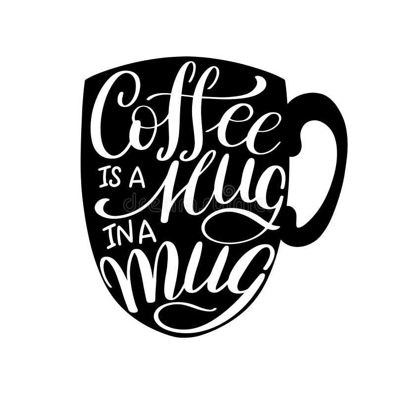 Bokstäverkaffe ÄR en KRAM I en RÅNA Calligraphic hand dragit tecken Kaffecitationstecken stock illustrationer