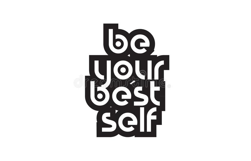 Bold Text Be Your Best Self Inspiring Quotes Text Typography ...