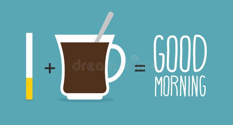 Bom dia Café e cigarros Xícara de café mais um tobac ilustração stock