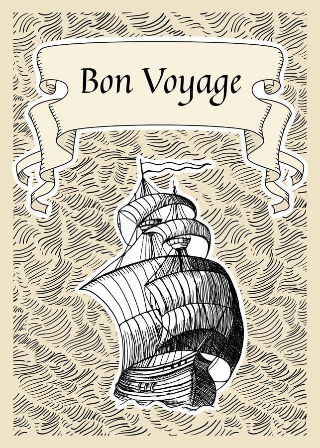 Bon Voyage. Vintage background with old ship. Bon Voyage stock illustration