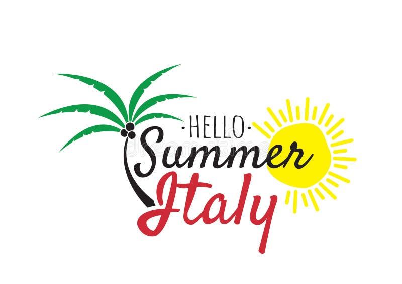 Bonjour été dans le logo de l'Italie, exprimant la conception, décalques de mur, logo d'isolement sur le fond blanc illustration de vecteur