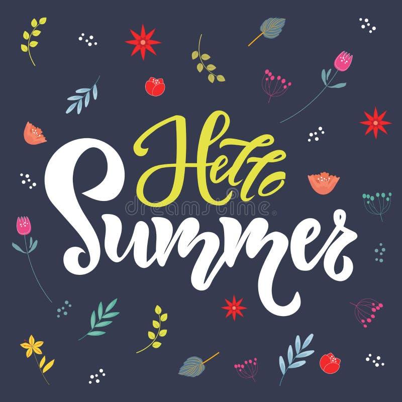 Bonjour citation de lettrage d'été, texte avec des fleurs sur le fond foncé Conception de typographie de saison pour l'invitation illustration libre de droits