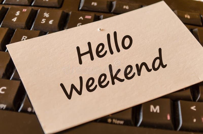 Bonjour concept de note des textes de week-end photo stock