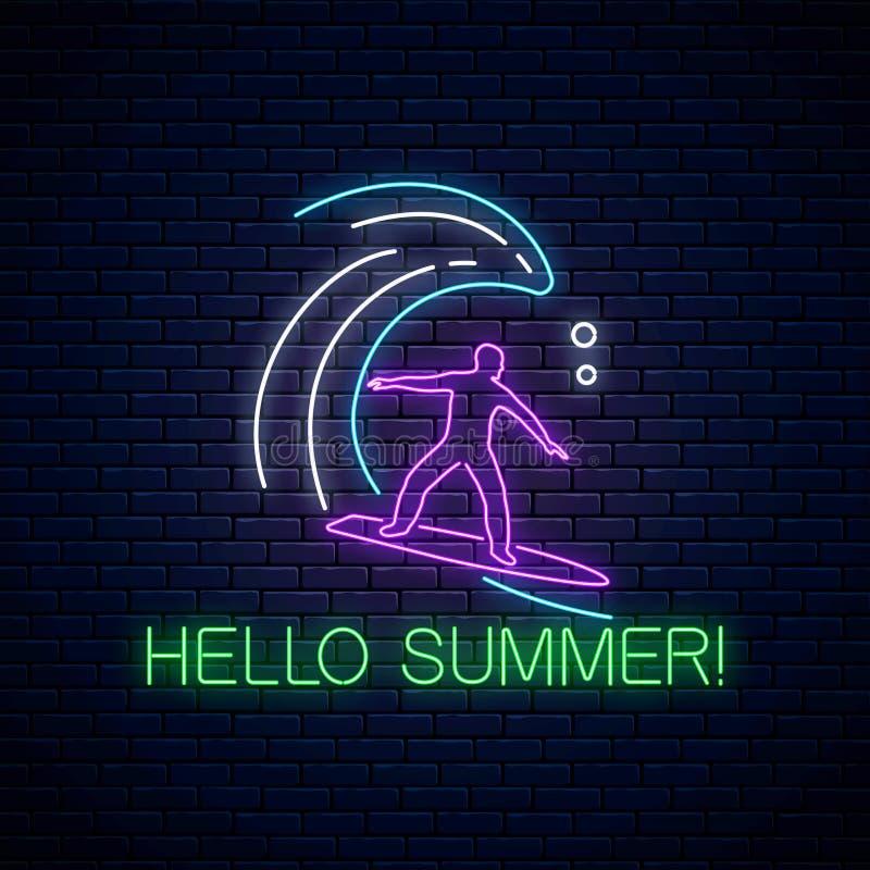 Bonjour enseigne au néon rougeoyant d'été avec le surfer dans le ressac Homme sur la planche de surf sur des vagues illustration de vecteur