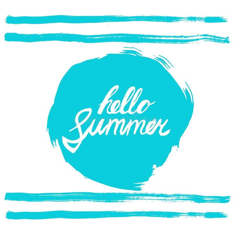 Bonjour expression d'été Remettez le texte écrit sur rugueux bleu stylisé bordé en rond calligraphie Été d'encre d'inscription bo illustration libre de droits