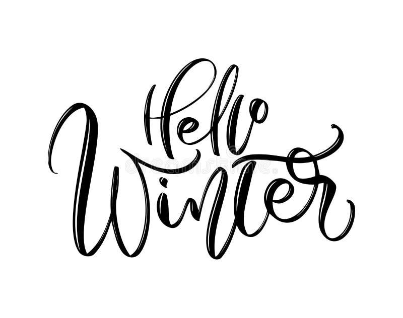 Bonjour hiver - texte de inscription tir? par la main d'inscription ? la conception de vacances d'hiver, carte de voeux de c?l?br illustration stock