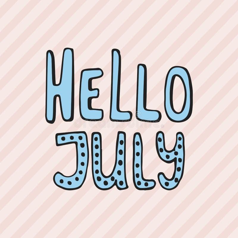 Bonjour, juillet - citation tirée par la main de lettrage d'été d'isolement sur le fond rayé Inscription d'encre de brosse d'amus illustration libre de droits