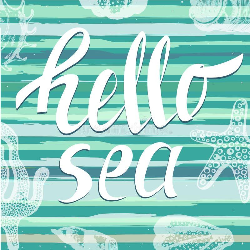 Bonjour mer avec les éléments tirés par la main de mer Lettrage unique manuscrit Il peut être employé comme copie sur le T-shirts illustration stock