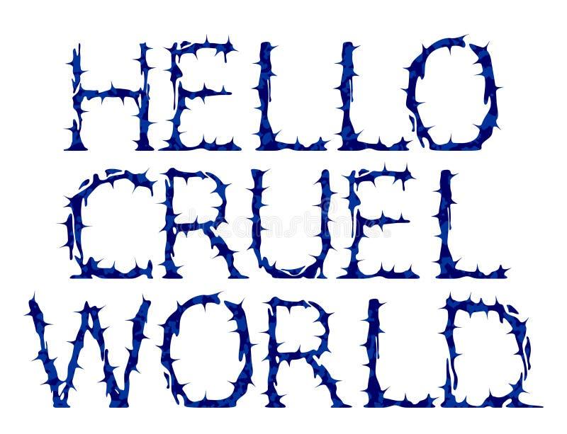 Bonjour monde cruel illustration de lettrage de vecteur illustration de vecteur