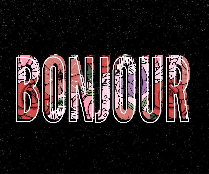 Bonjour slogan G?ra perfekt f?r stiftet, kortet, t-skjortan designen, affischen, klisterm?rken, tryck ocks? vektor f?r coreldrawi stock illustrationer