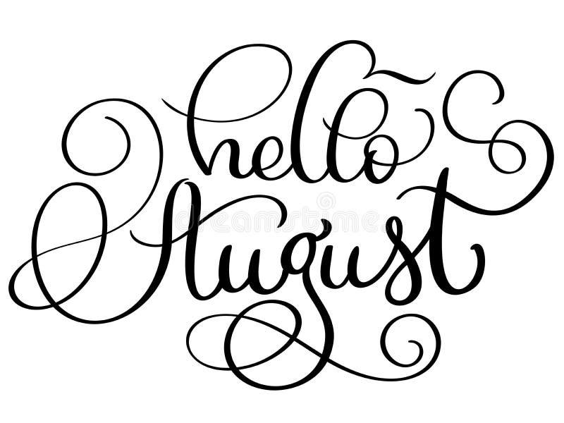 Bonjour texte d'août sur le fond blanc Illustration tirée par la main EPS10 de vecteur de lettrage de calligraphie de vintage illustration de vecteur