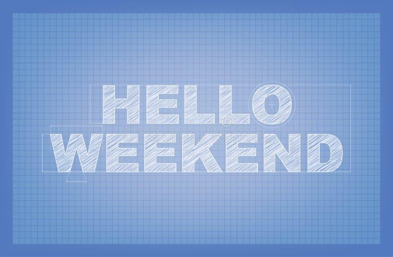Bonjour week-end ! illustration de vecteur