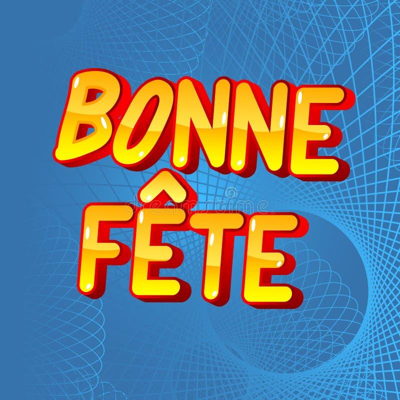 Bonne祝宴有一次好庆祝在Franch和生日快乐在加拿大 皇族释放例证