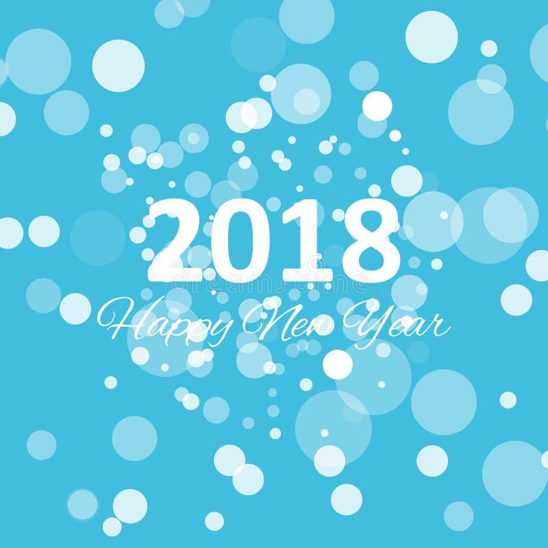 Bonne année 2018 avec le modèle de flocon de neige et de bokeh sur le vecteur bleu de fond d'hiver illustration stock