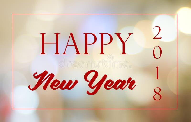 Bonne année 2018 sur le fond de bokeh d'abrégé sur tache floue, nouvelle année photos stock