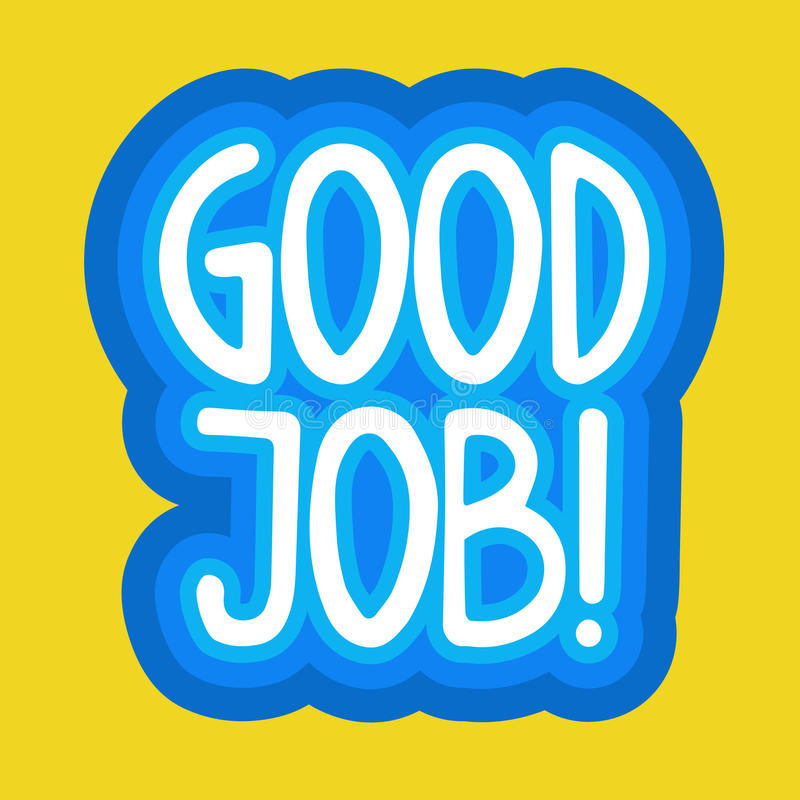 Bonne conception d'insignes de message de Job Sticker Social Media Network illustration de vecteur