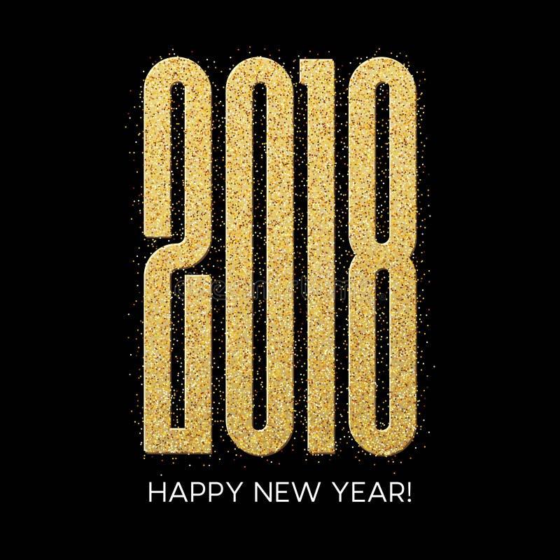 2018 bonnes années Carte de voeux d'or de conception de scintillement de nombres Modèle brillant d'or Illustration de vecteur illustration libre de droits