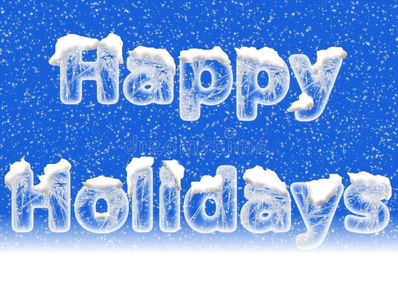 Bonnes fêtes marquant avec des lettres dans des lettres de glace avec la neige illustration libre de droits