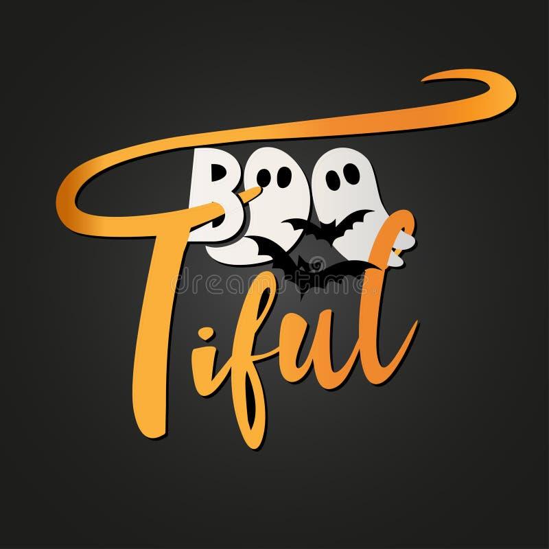 Boo-tiful. Hand drawn vector illustration. stock illustration