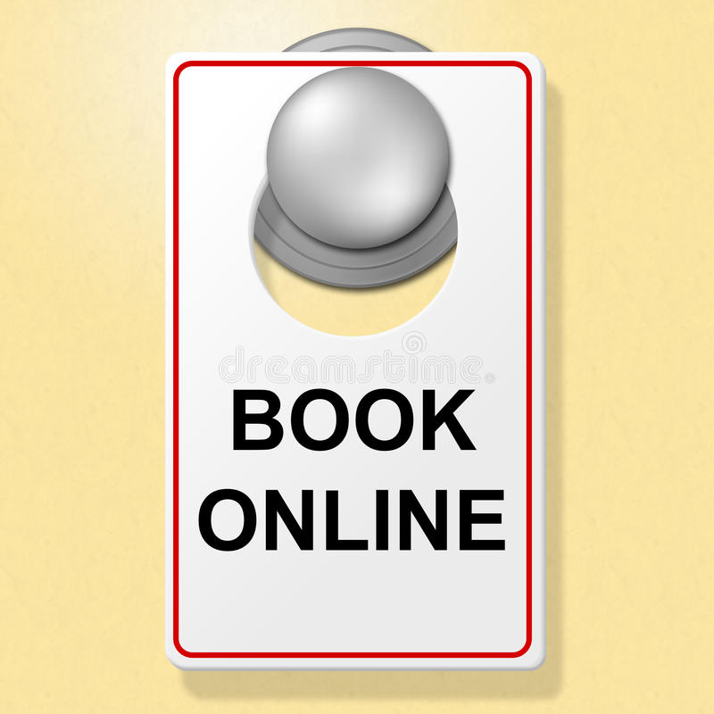 Book Online Sign Means Place To Stay And Booked. Book Online Sign Showing Place To Stay And Hotel royalty free illustration