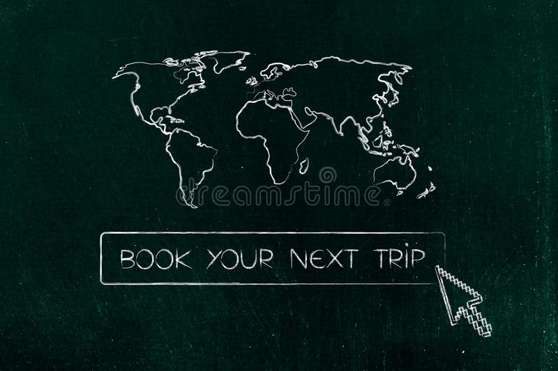 Book your next trip button with cursor and world map above royalty free illustration