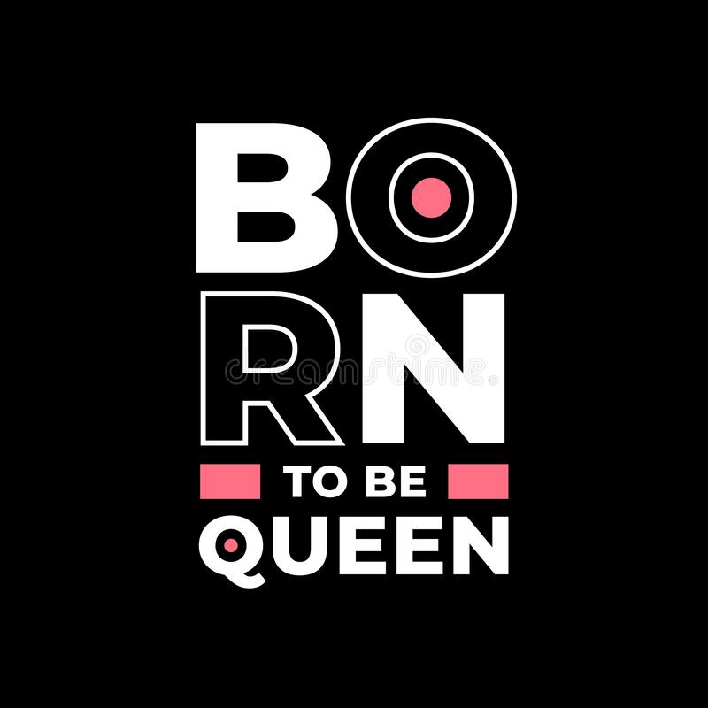 Free Born To Be Queen Typography On Black Royalty Free Stock Photography - 220401337