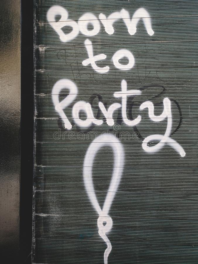 Born to party stock photography