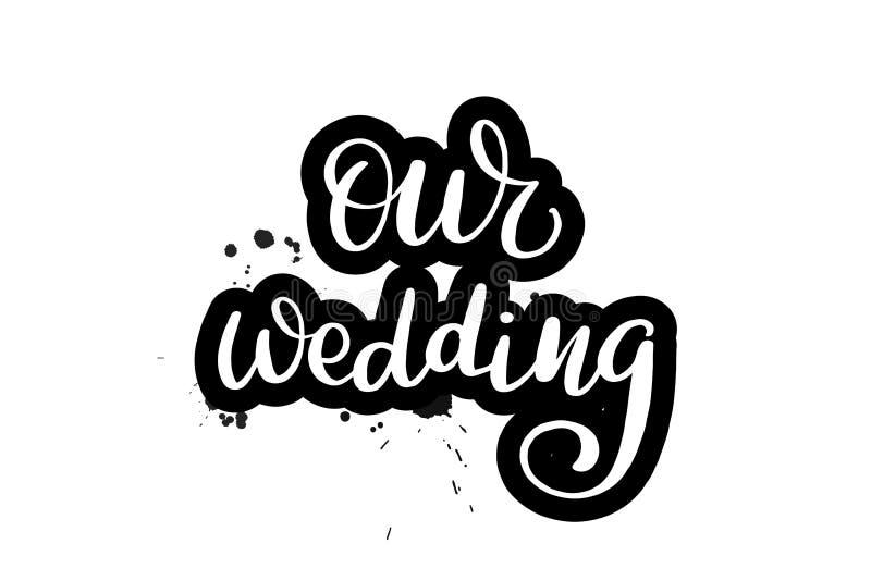 Borsta att märka vårt bröllop stock illustrationer