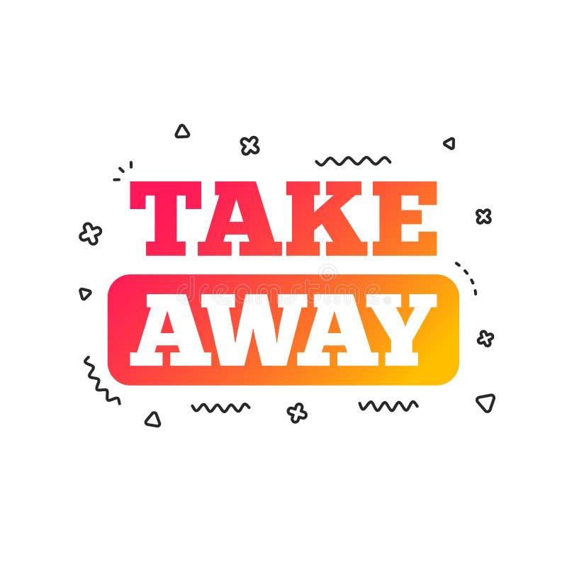 Bort teckensymbol för tagande Takeaway mat eller drink vektor stock illustrationer