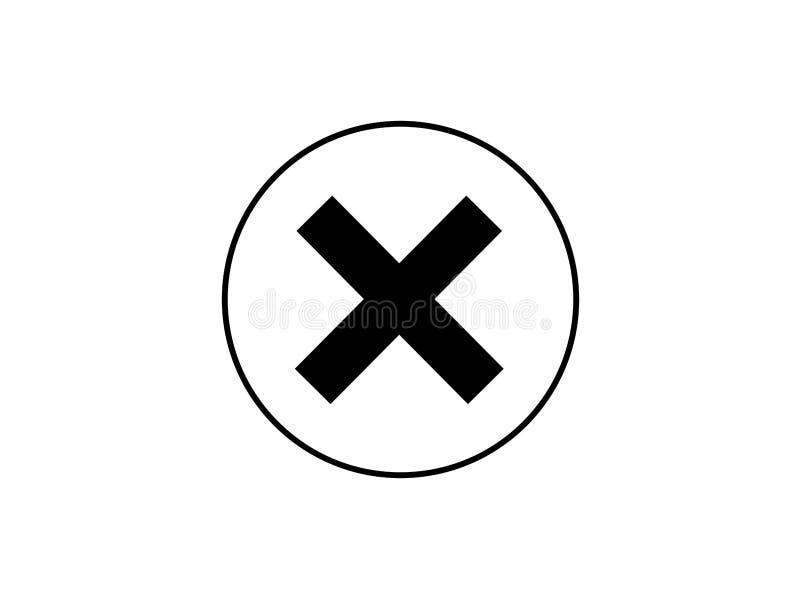Borttagningssymbol - inget tecken, nära symbol, att avbryta, förorätta och kassera illustrationen royaltyfri illustrationer