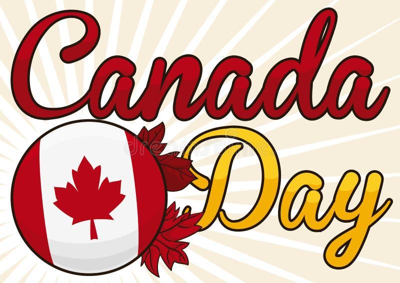 Botão com bandeira canadense e folhas de bordo para o dia de Canadá, ilustração do vetor ilustração do vetor