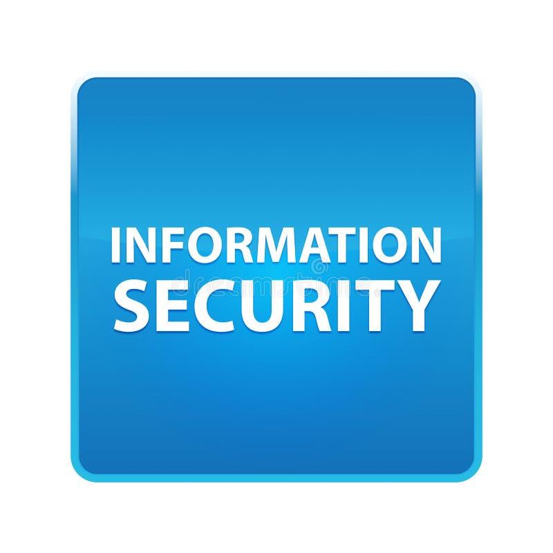 Botão quadrado azul brilhante da segurança da informação ilustração do vetor