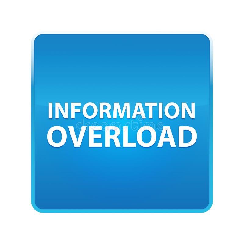 Botão quadrado azul brilhante da sobrecarga de informação ilustração stock