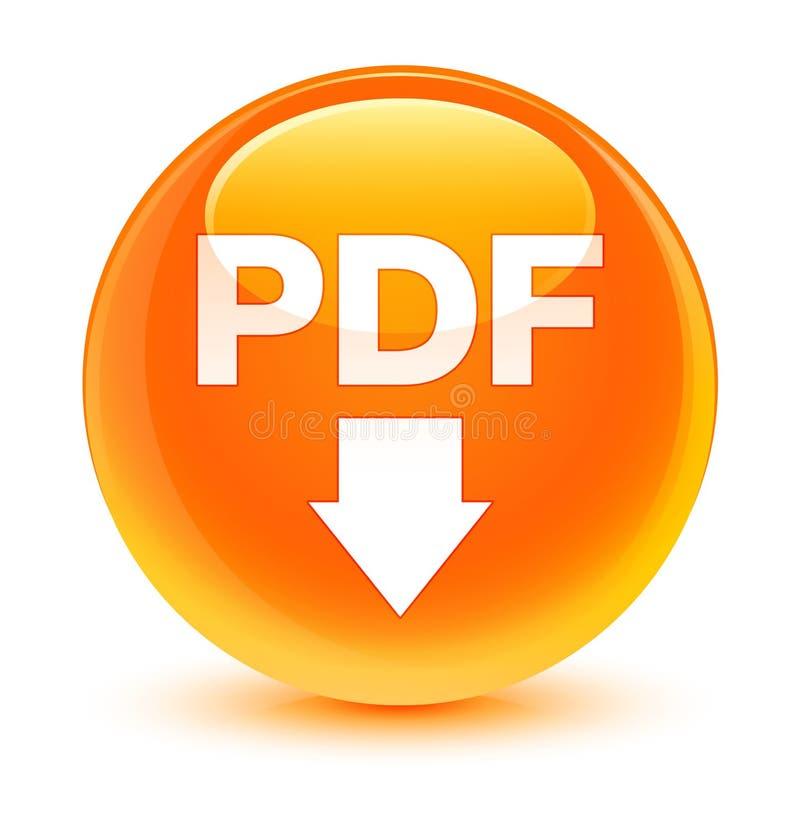 Botão redondo alaranjado vítreo do ícone da transferência do pdf ilustração stock