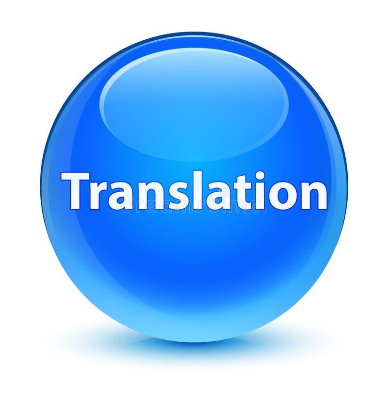 Botão redondo azul ciano vítreo da tradução ilustração royalty free