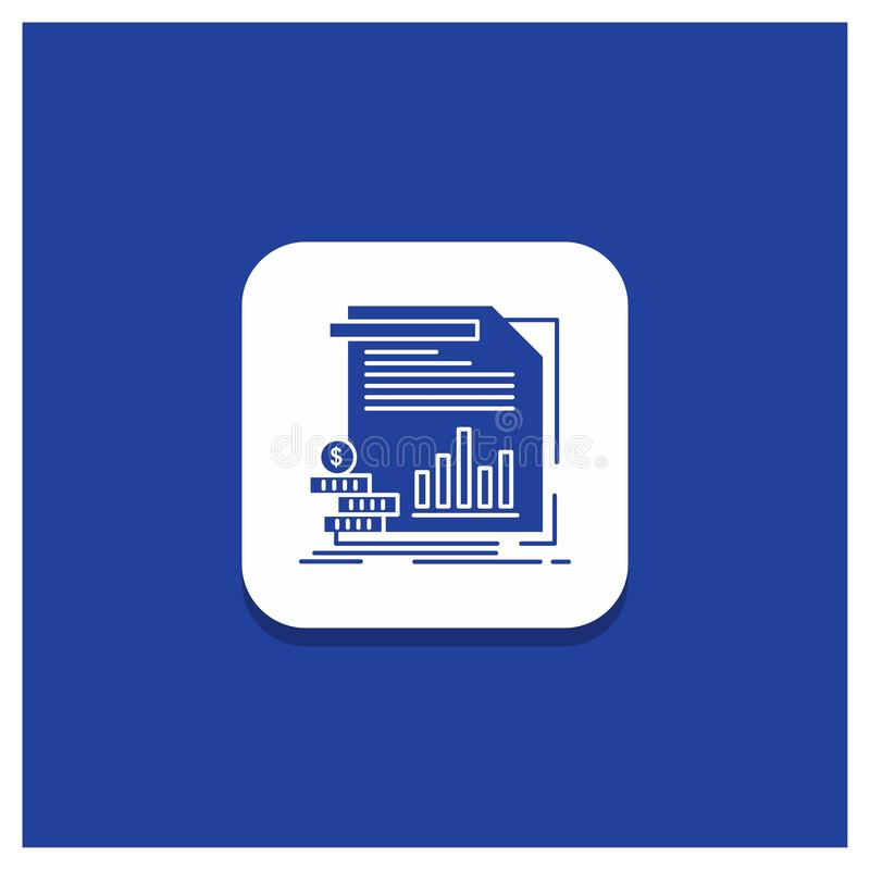 Botão redondo azul para a economia, finança, dinheiro, informação, ícone do Glyph dos relatórios ilustração do vetor