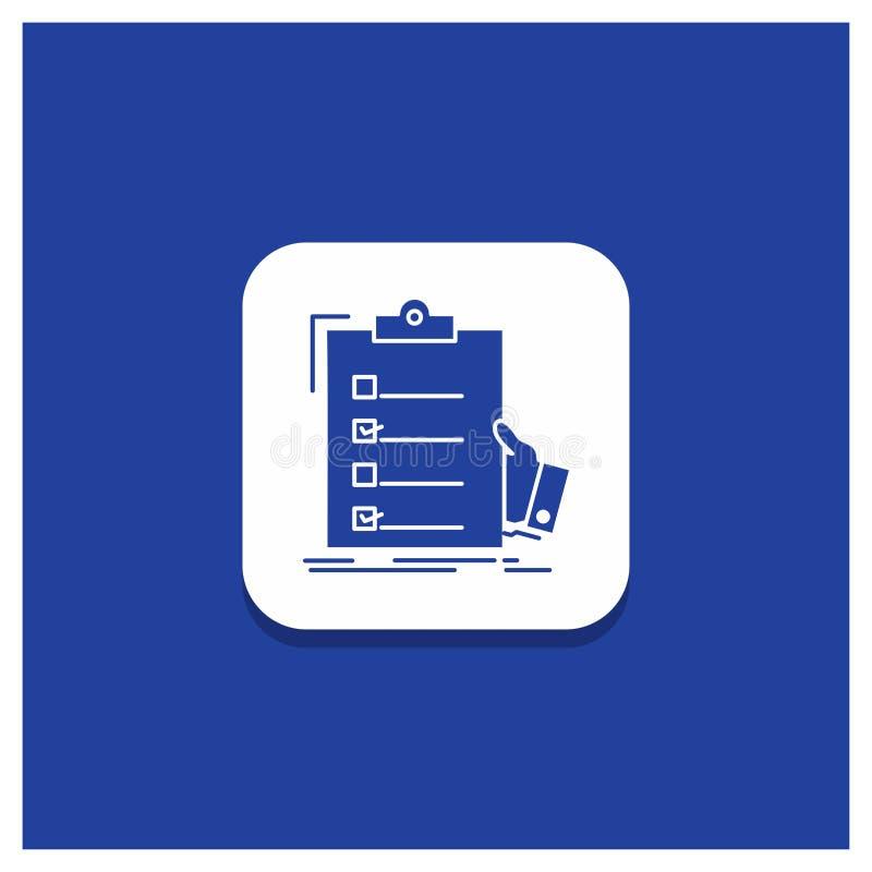 Botão redondo azul para a lista de verificação, verificação, experiência, lista, ícone do Glyph da prancheta ilustração do vetor