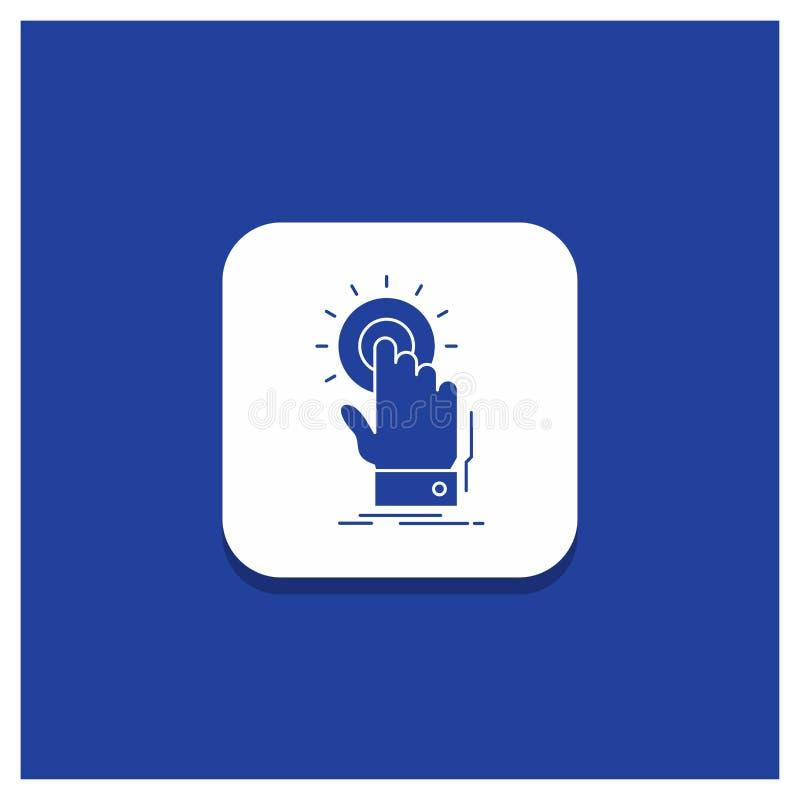 Botão redondo azul para o toque, clique, mão, sobre, ícone do Glyph do começo ilustração do vetor