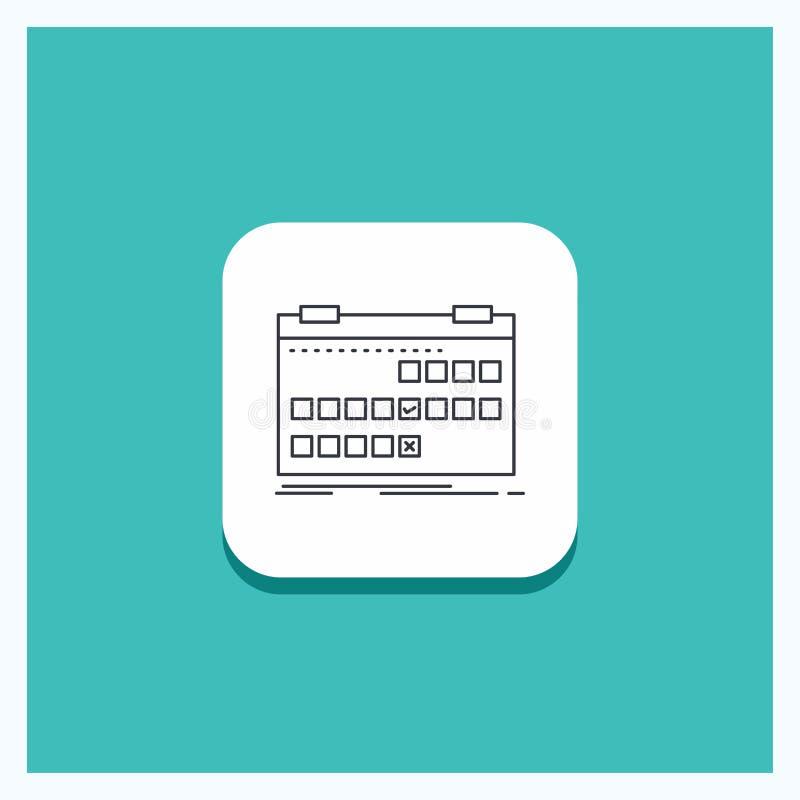 Botão redondo para o calendário, data, evento, liberação, linha fundo da programação de turquesa do ícone ilustração royalty free